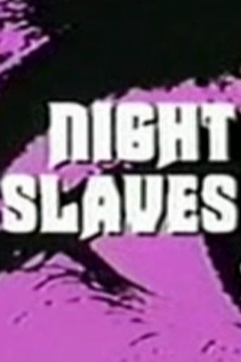 Night Slaves Poster