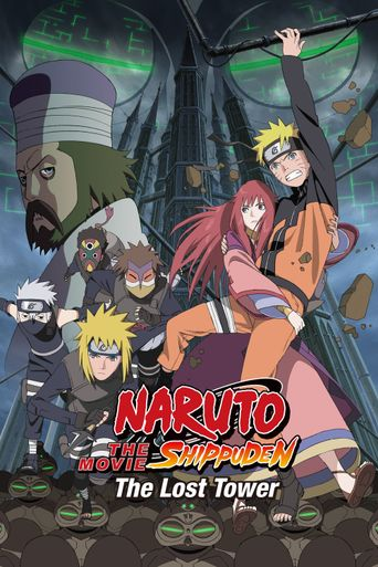 Naruto Shippuden the Movie: The Lost Tower Poster