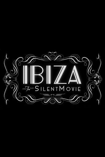 Ibiza: The Silent Movie Poster