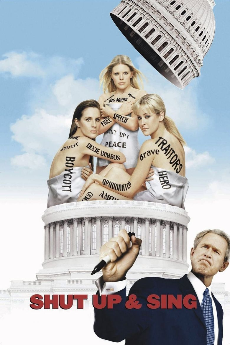 Dixie Chicks: Shut Up and Sing Poster
