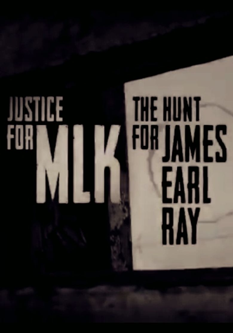 Justice for MLK: The Hunt for James Earl Ray Poster