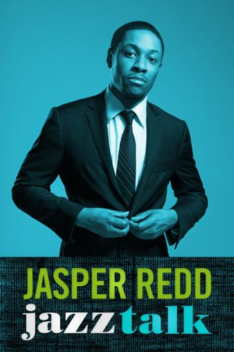 Watch Jasper Redd: Jazz Talk