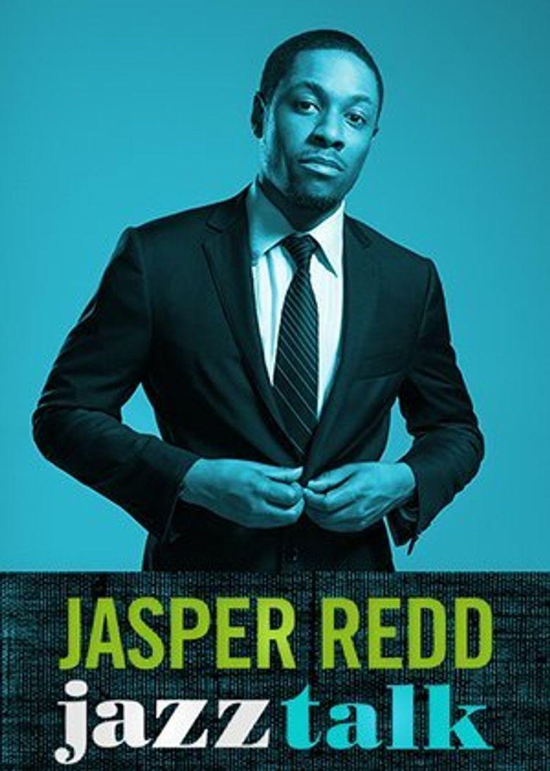 Jasper Redd: Jazz Talk Poster
