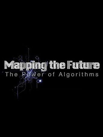 Mapping the Future the Power of Algorithms Poster