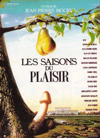 Les saisons du plaisir Poster