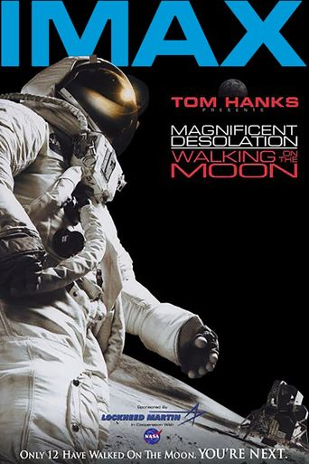 Magnificent Desolation: Walking on the Moon Poster