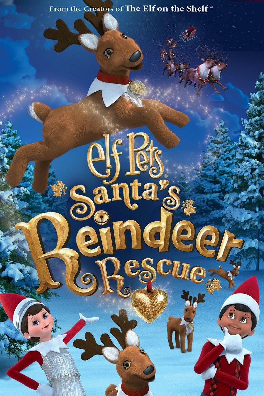 Elf Pets: Santas Reindeer Rescue Poster