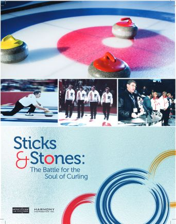 Sticks & Stones: The Battle for the Soul of Curling Poster