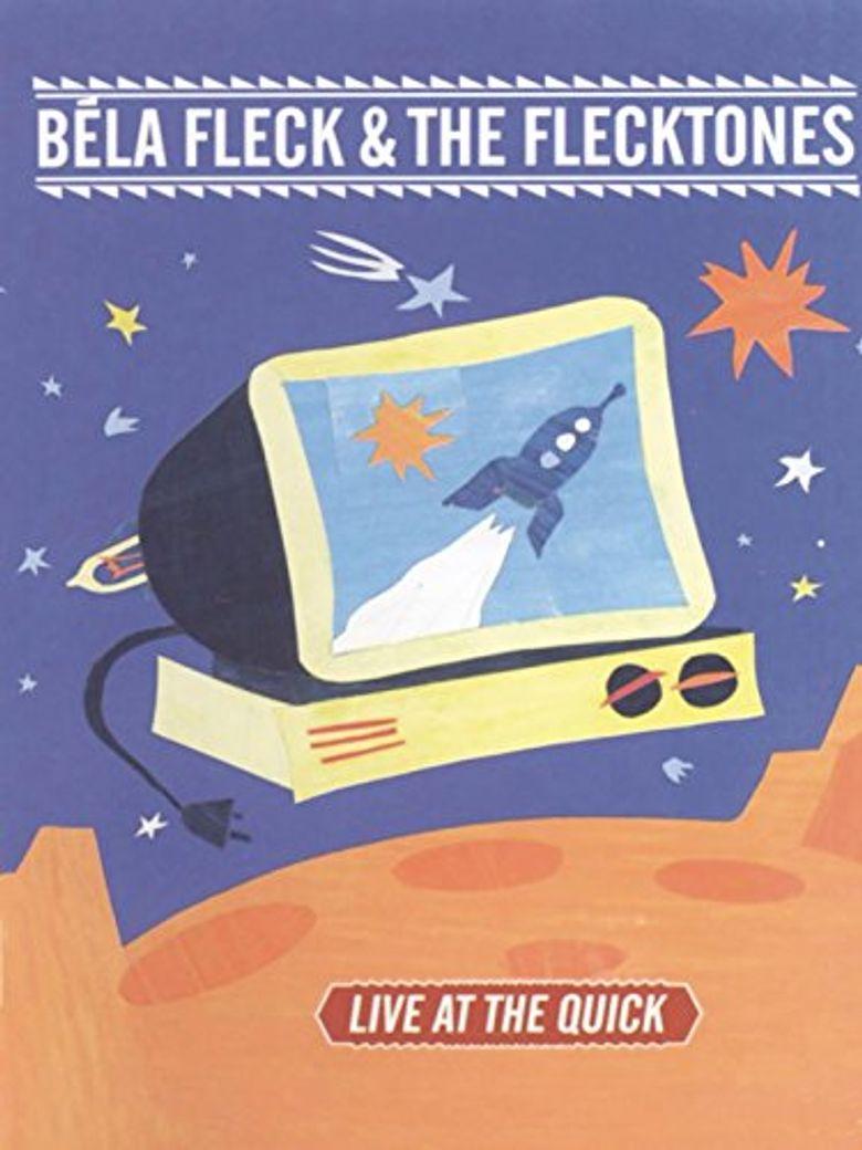 Béla Fleck & the Flecktones: Live at the Quick Poster