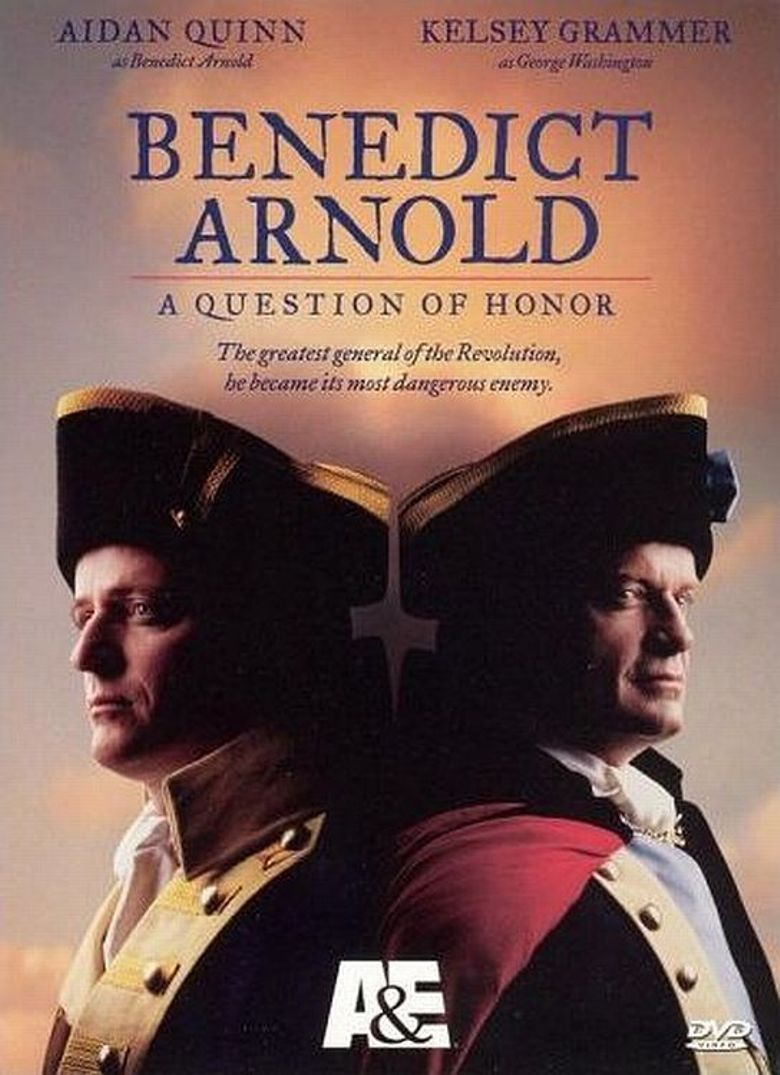 Benedict Arnold: A Question of Honor Poster