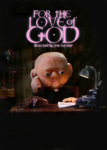 For the Love of God Poster