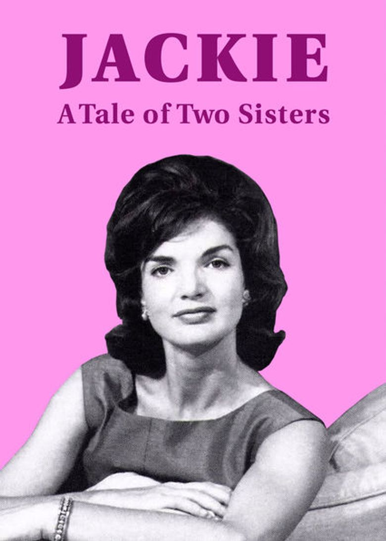Jackie: A Tale of Two Sisters Poster