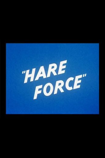 Hare Force Poster