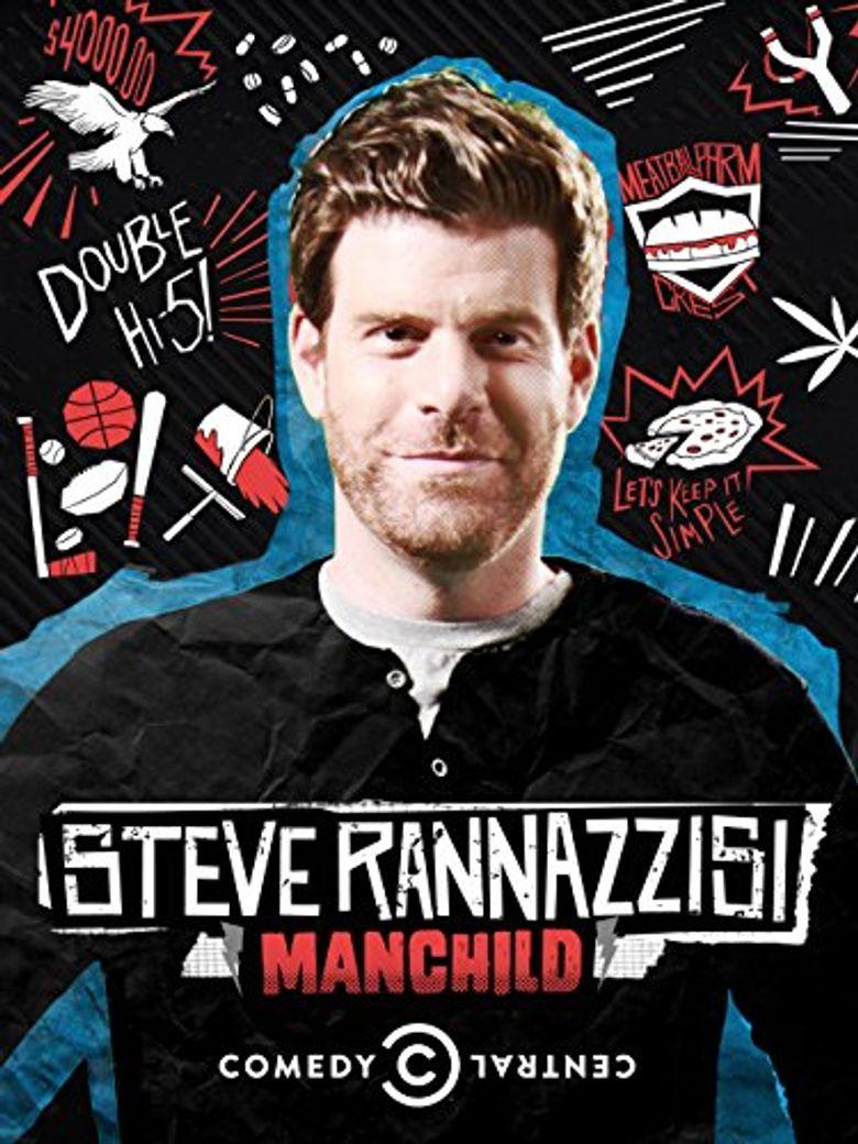 Steve Rannazzisi: Manchild Poster