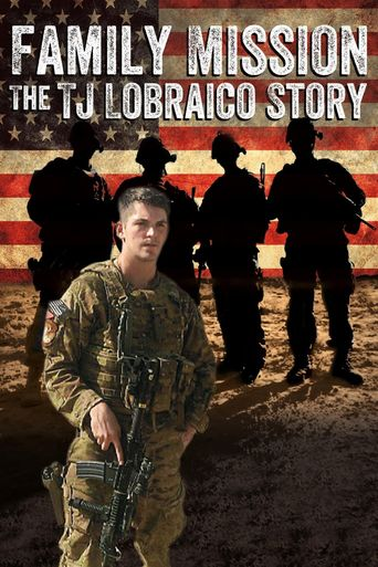 Family Mission: The TJ Lobraico Story Poster