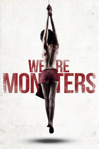 We Are Monsters Poster