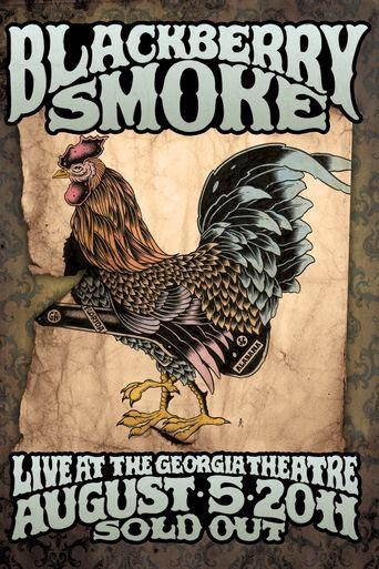 Blackberry Smoke: Live at the Georgia Theatre Poster