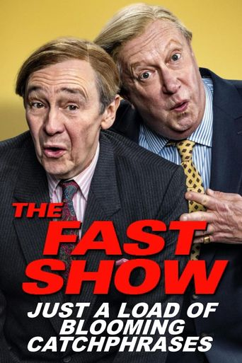 The Fast Show: Just a Load of Blooming Catchphrases Poster
