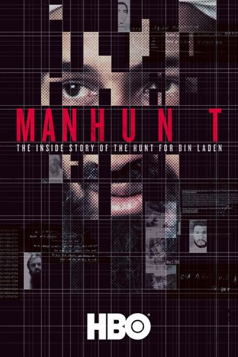 Watch Manhunt: The Inside Story of the Hunt for Bin Laden