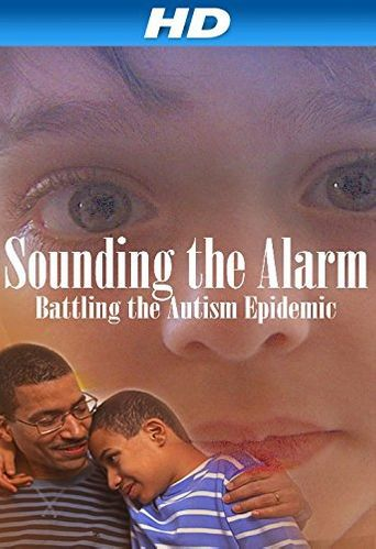 Sounding the Alarm: Battling the Autism Epidemic Poster