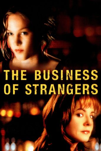 The Business of Strangers Poster