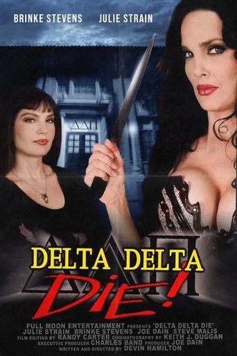 Delta Delta Die! Poster