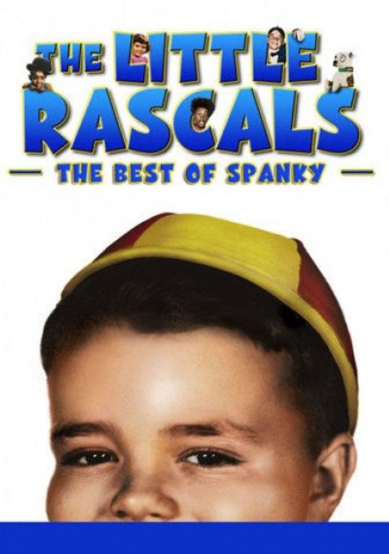 The Little Rascals: The Best of Spanky Collection (In Color) Poster