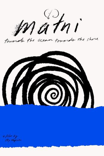 Maɬni – Towards the Ocean, Towards the Shore Poster