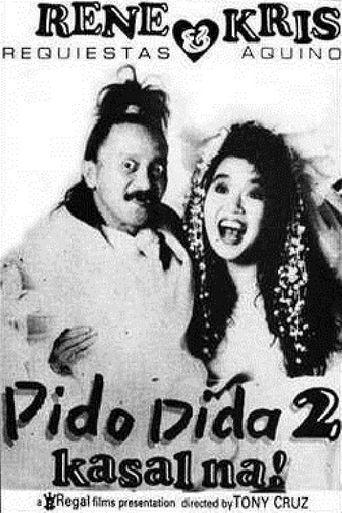 Pido Dida 2 (Kasal Na) Poster