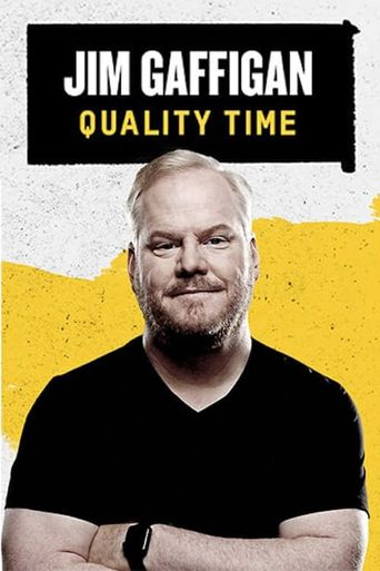 Jim Gaffigan: Quality Time Poster
