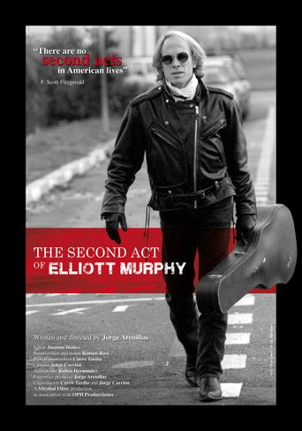 The Second Act of Elliott Murphy Poster