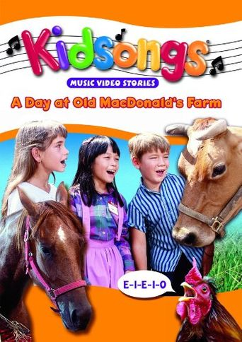 Kidsongs: A Day at Old MacDonald's Farm Poster