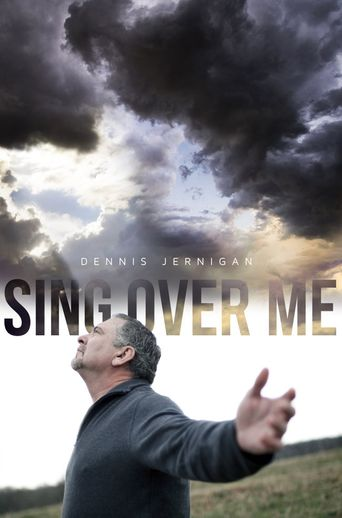 Sing Over Me Poster