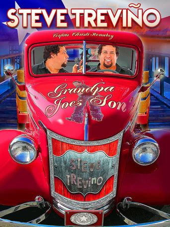 Watch Steve Trevino: Grandpa Joe's Son