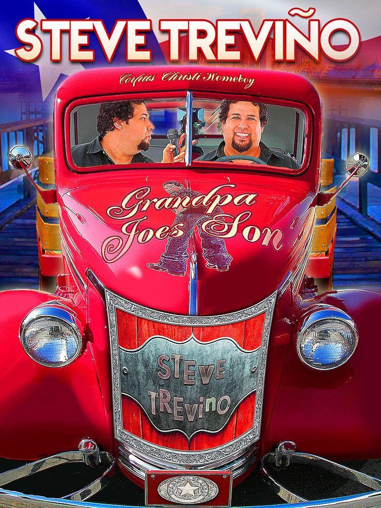 Steve Trevino: Grandpa Joe's Son Poster