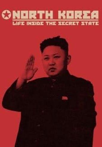 North Korea: Life Inside the Secret State Poster