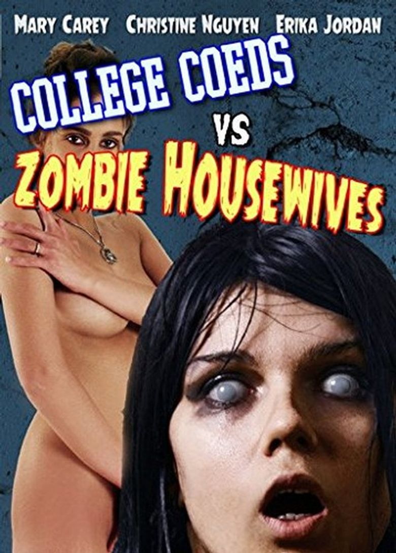 College Coeds vs. Zombie Housewives Poster