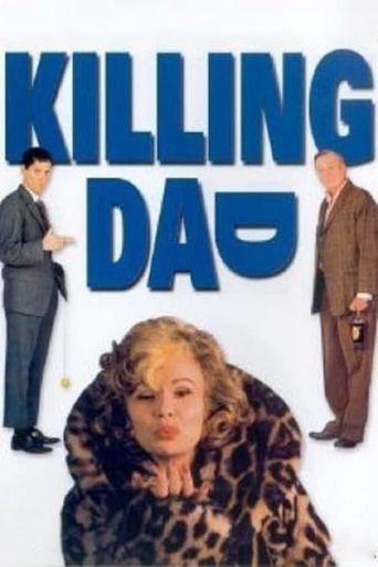 Killing Dad Poster