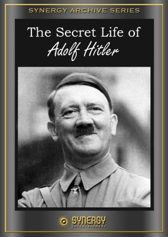 The Secret Life of Adolf Hitler Poster