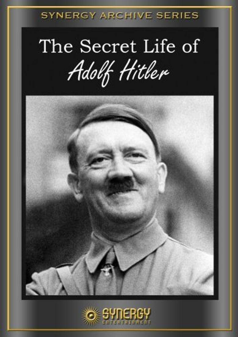 The Secret Life of Adolf Hitler Poster