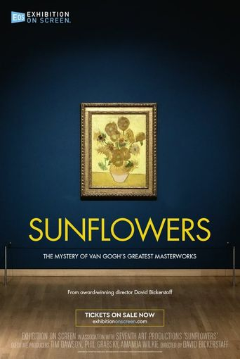 Exhibition on Screen: Sunflowers Poster
