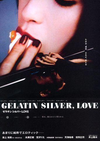 Gelatin Silver, Love Poster