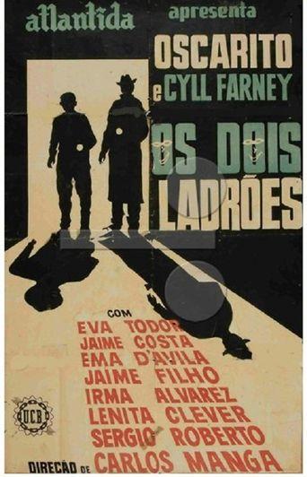 Os Dois Ladrões Poster
