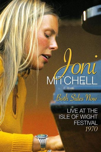 Joni Mitchell - Both Sides Now: Live at the Isle of Wight Festival 1970 Poster
