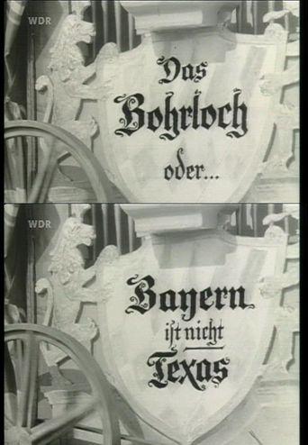 Das Bohrloch oder Bayern ist nicht Texas Poster