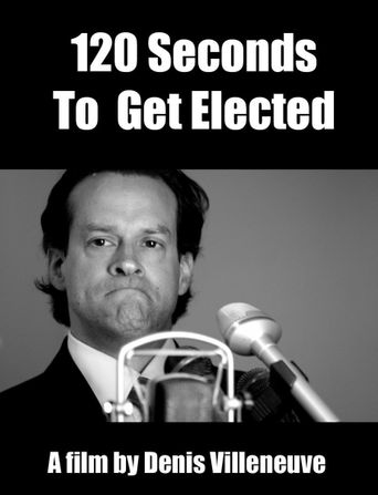120 Seconds to Get Elected Poster