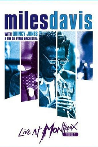 Miles Davis with Quincy Jones and the Gil Evans Orchestra: Live at Montreux Poster
