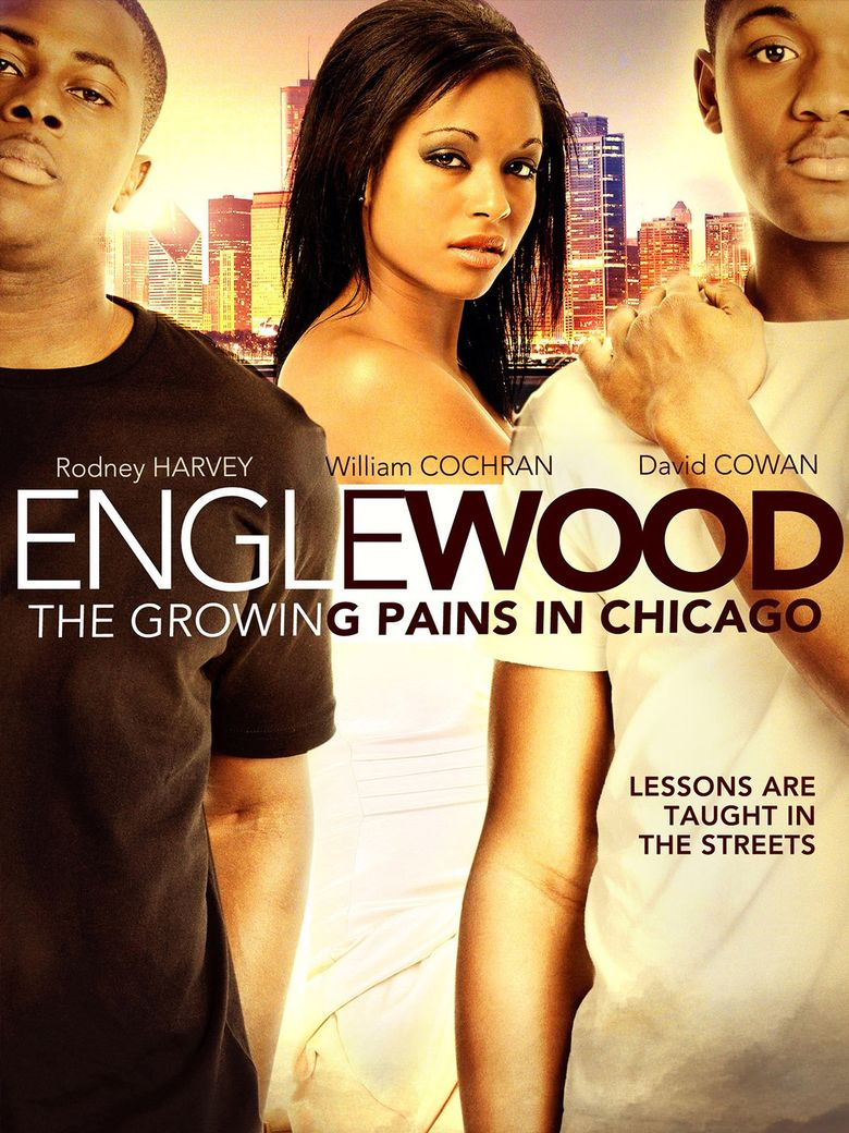 Englewood: The Growing Pains in Chicago Poster