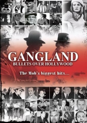 Gangland: Bullets over Hollywood Poster