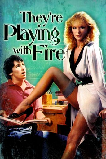 They're Playing with Fire Poster